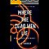 Where The Dead Men Lie (A Secret Apocalypse Story Book 3)