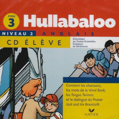 Hullabaloo Cycle 3 niveau 2 CDaudio élève