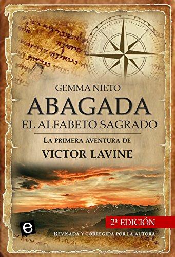 Abagada, el alfabeto sagrado: Una novela de aventuras, acción y ...