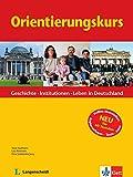 Orientierungskurs: Geschichte - Institutionen - Leben in Deutschland. Buch