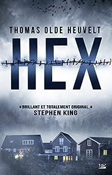 Hex (French Edition) van [Heuvelt, Thomas Olde]