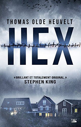 Hex (2017) - Thomas Olde Heuvelt sur Bookys