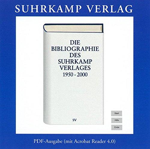 Preisvergleich Produktbild Die Bibliographie des Suhrkamp Verlages 1950-2000