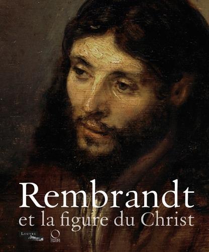 rembrandt-et-la-figure-du-christ