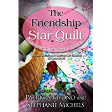 The Friendship Star Quilt (The Stitching Post Romances Book 2)