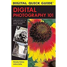 [(Digital Photography 101)] [By (author) Michelle Perkins] published on (June, 2005)