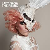 The Remix by Lady Gaga (2010-08-03)