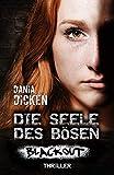 Die Seele des Bösen - Blackout (Sadie Scott 17) von Dania Dicken
