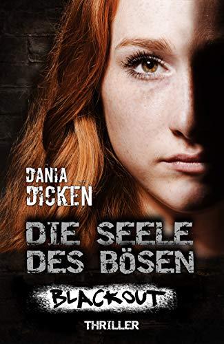 Buchseite und Rezensionen zu 'Die Seele des Bösen - Blackout (Sadie Scott 17)' von Dania Dicken