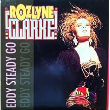 ROZLYNE CLARKE / EDDY STEADY GO