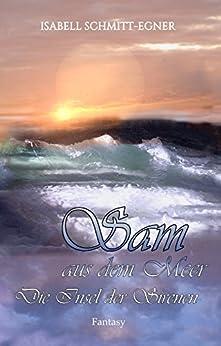 Sam aus dem Meer - Die Insel der Sirenen von [Schmitt-Egner, Isabell]