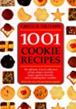 1001 Cookie Recipes: The Ultimate A-To-Z Collection of Bars, Drops, Crescents, Snaps, Squares, Biscuits, and Everything That Crumbles by Gregg R. Gillespie (1995-01-11)
