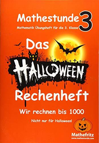 Mathestunde 3 - Das Halloween Rechenheft: Wir rechnen bis 1000