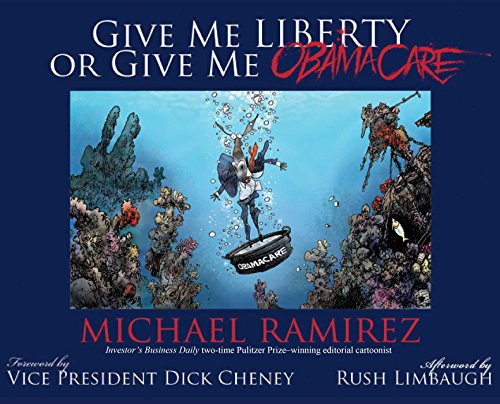 Give Me Liberty or Give Me Obamacare (English Edition) -