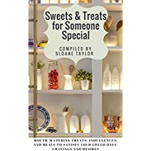 Sweets & Treats for Someone Special: Recipes for Valentine's Day