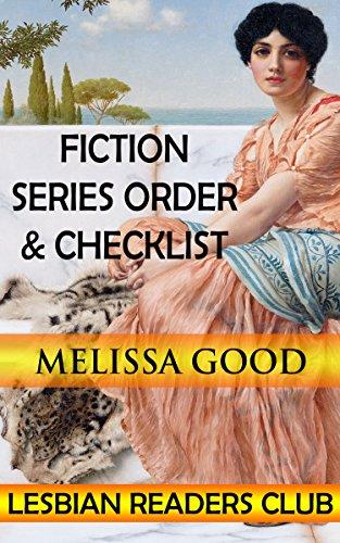 Melissa Good Fiction Series Order & Checklist (Lesbian Readers Club Book 2) (English Edition) (Gabrielle Xena Princess Warrior)