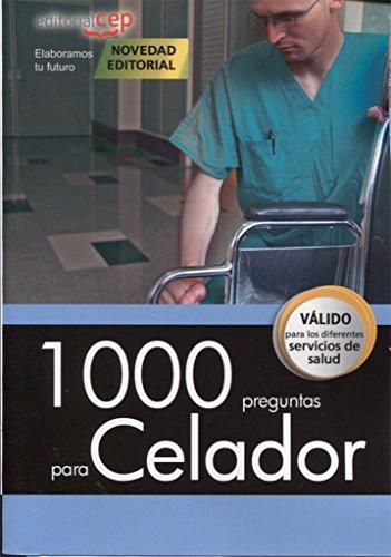 1000 preguntas para Celador por EDITORIAL CEP