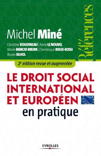Le droit social international et européen en pratique (Références) par Michel Miné