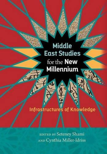 Middle East Studies for the New Millennium: Infrastructures of Knowledge (Social Science Research Council) (2016-11-15)