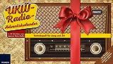 FRANZIS UKW-Radio-Adventskalender 2017: Bauen Sie in 24 Schritten Ihr eigenes UKW-Radio! Einfache Montage ohne Löten - Burkhard Kainka