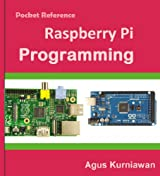 Pocket Reference: Raspberry Pi Programming (English Edition)