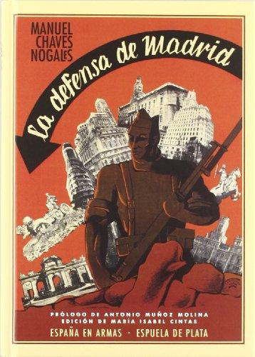 Descargar Libro La defensa de Madrid (España en Armas) de Manuel Chaves Nogales