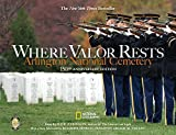 Where Valor Rests: Arlington National Cemetery by Rick Atkinson (2015-04-07)