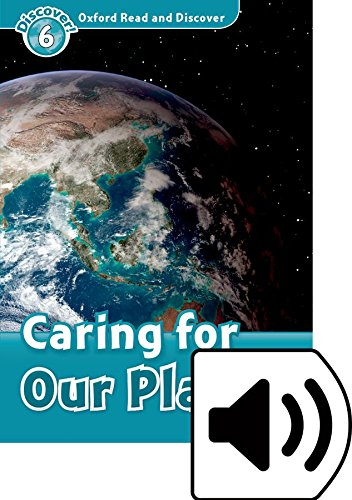 Oxford Read and Discover 6. Caring for our Planet MP3 Pack por Joyce Hannam