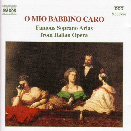 O Mio Babbino Caro - Famous Soprano Arias from Italian Opéra