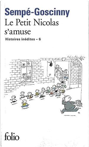 Le Petit Nicolas S'Amuse (Histoires Inedites 6)