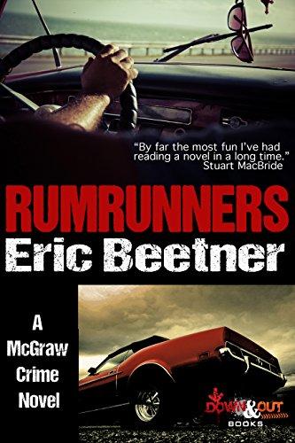 Rumrunners (A McGraw Crime Novel Book 1) (English Edition) de [Beetner