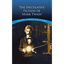 The Speculative Fiction of Mark Twain (Dover Thrift Editions)