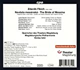 Zdenek Fibich : La Fiancée de Messine, opéra. Cervoni, Florio, Samek, Danon, Stermann, Ishii.