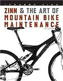 Zinn and the Art of Mountain Bike Maintenance by Lennard Zinn (2005-04-10)