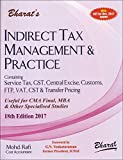 Bharat's Indirect Tax Management and Practice (IDT) for CMA Final December 2017 Exam by CMA Mohd. Rafi