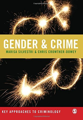 Gender & Crime (Key Approaches to Criminology) by Marisa Silvestri (2008-03-18)