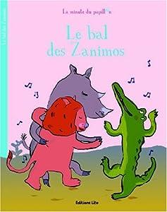 """Afficher """"Le bal des animaux"""""""
