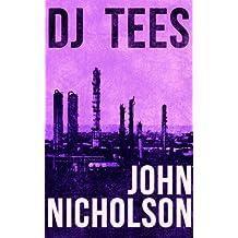 DJ Tees (The Nick Guymer Series Book 4)