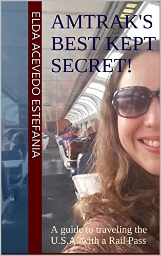 amtraks-best-kept-secret-a-guide-to-traveling-the-usa-with-a-rail-pass-english-edition