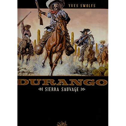 Durango, Tome 5 : Sierra sauvage