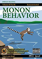 Monon Behavior: Remasterizated (English Edition)