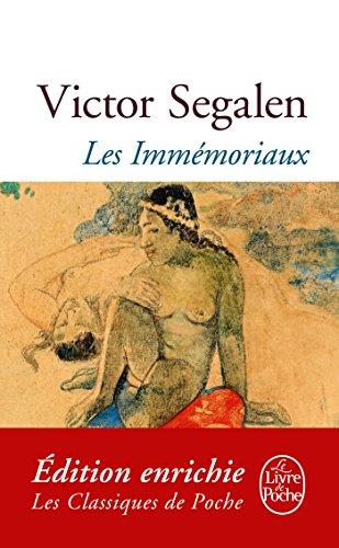 Les Immémoriaux (Classiques t. 16057) par Victor Segalen