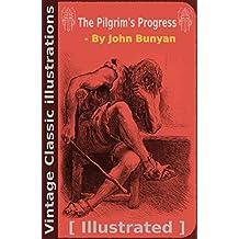 Pilgrim's progress by John Bunyan: Illustrated
