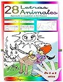 28 Letras 28 Animales: Aprende a respetar a la fauna (Educación Grafomotora)