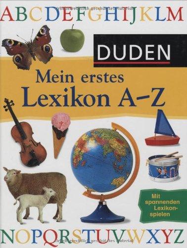 Duden - Mein erstes Lexikon A - Z
