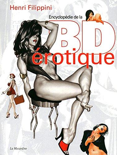 Encyclopédie de la bande dessinée érotique. 4e édition