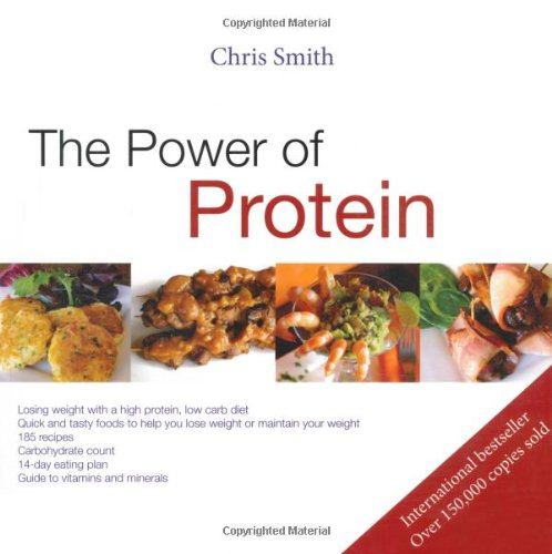 The Power of Protein: Losing Weight with a High Protein, Low Carbohydrate Diet