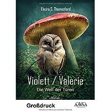 Violett / Valerie - Großdruck: Die Welt der Türen