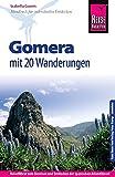 Reise Know-How Gomera - Mit 20 Wanderungen: Reiseführer für individuelles Entdecken