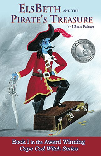ElsBeth and the Pirate's Treasure, Book I in the Cape Cod Witch Series (English Edition)
